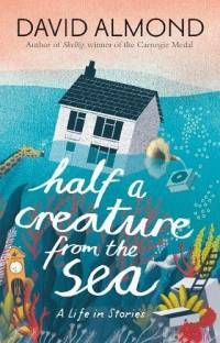 cover of 'Half a Creature from the Sea'