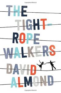 cover of The Tight Rope Walkers